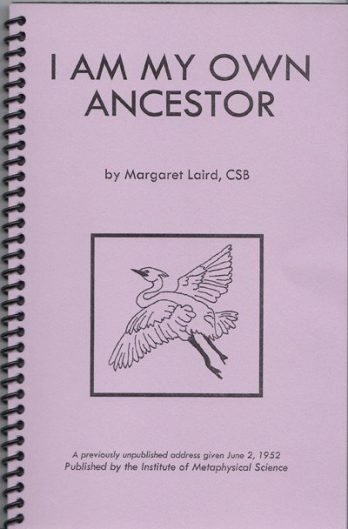 I Am My Own Ancestor by Margaret Laird, CSB