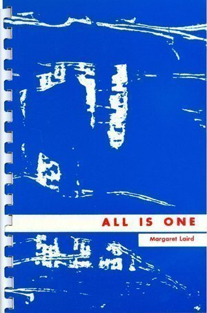 All Is One by Margaret Laird