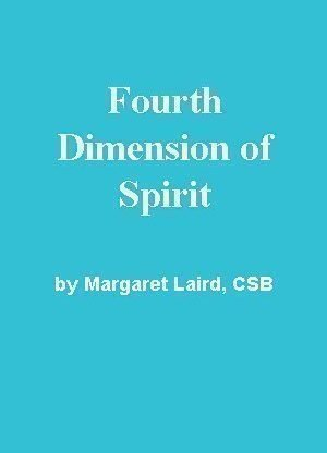 Fourth Dimension of Spirit by Margaret Laird, CSB