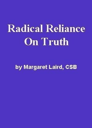 Radical Reliance on Truth by Margaret Laird, CSB