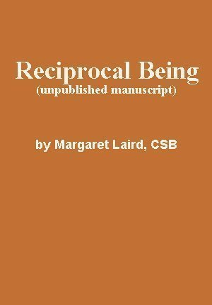 Reciprocal Being by Margaret Laird, CSB